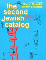 The Second Jewish Catalog by Sharon & Michael Strassfeld