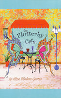 The Flutterby Cafe by Aline Bilodeau-George