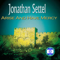 Arise and Have Mercy CD by Jonathan Settel