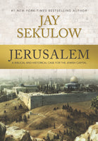Jerusalem  A Biblical And Historical Case For The Jewish Capital    by Jay Sekulow