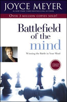 Battlefield of the Mind: Winning the Battle in Your Mind - By Joyce Meyer