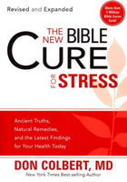 The New Bible Cure for Stress   Don Colbert, MD*