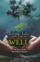 Living Life Well by Doug Stringer
