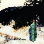Follow The Master   CD  by Morning Sun Yellow Pony*