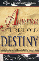 America at the Threshold of Destiny by Francis Frangipane