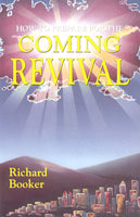 How to Prepare for the Coming Revival by Dr. Richard Booker