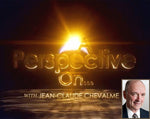 """ A Perspective On..."" with Jean-Claude Chevalme- ENG (individual program DVDs)"