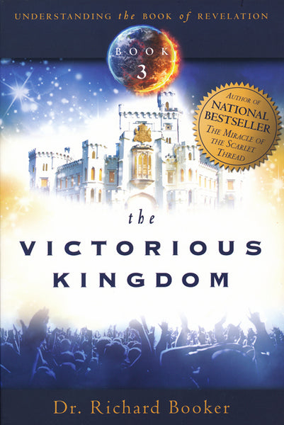 The Victorious Kingdom Book 3 by Richard Booker