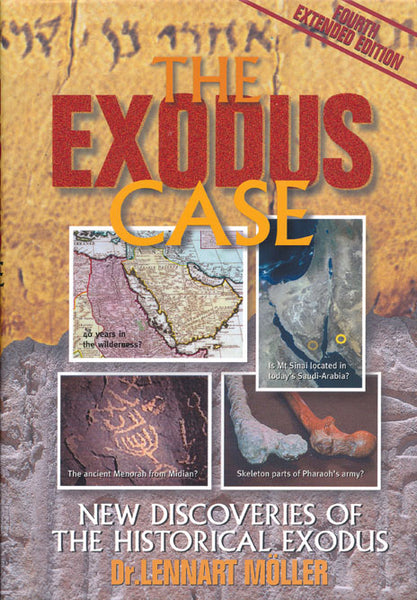 The Exodus Case by Dr. Lennart Moller