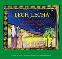 Lech Lecha: The Journey of Abraham and Sarah   EKS