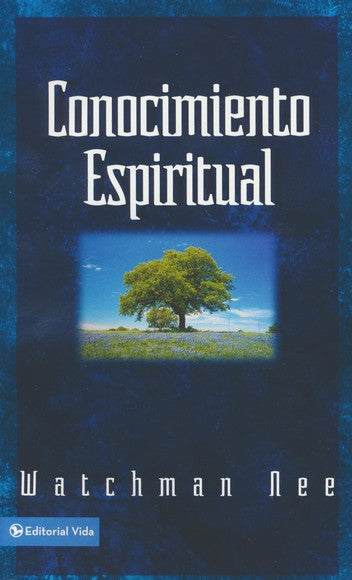 Conocimiento Espiritual (Spiritual Knowledge) by Watchman Nee - Spanish