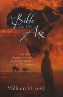 The Bible Or The Axe by William Levi