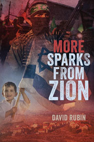 """More Sparks From Zion"" by David Rubin*"