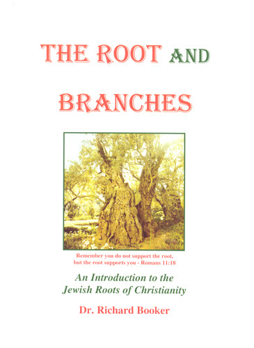 The Root and Branches by Dr. Richard Booker