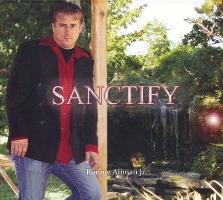 Sanctify CD - Ronnie Allman Jr.