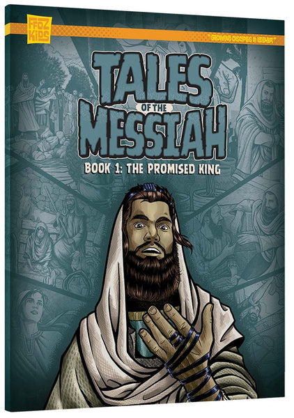Tales of the Messiah: Book 1: The Promised King - FFOZ