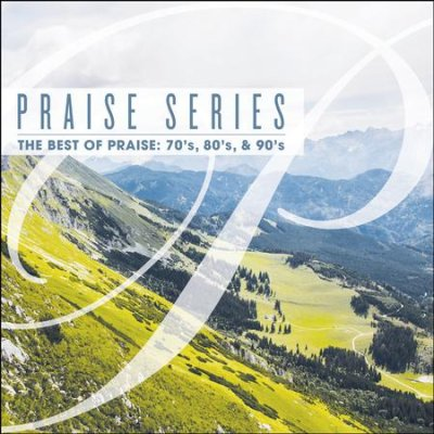 Praise Series: The Best of Praise 70s, 80s, & 90s - Maranatha! CD Set