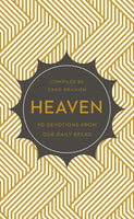 Heaven: 90 Devotions from Our Daily Bread
