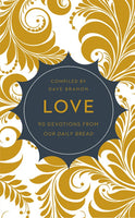Love:  90 Devotions from Our Daily Bread