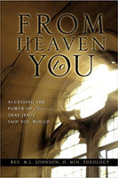 From Heaven to You  by Rev. M. L. Johnson