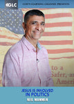 Jesus IS Involved in Politics w/ Neil Mammen - Program 13