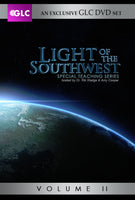 Light of the Southwest - GLC EXCLUSIVE DVD SET (Volume Two / 5 programs)