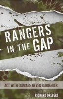 Rangers In The Gap  by Richard Drebert