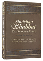 The Sabbath Table, Prayer Book, English / Transliterated Hebrew Edition