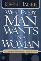 What Every Woman Wants in a Man & What Every Man Wants in a Woman