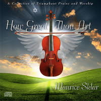 How Great Thou Art CD by Maurice Sklar