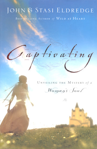 Captivating by John & Stasi Eldredge