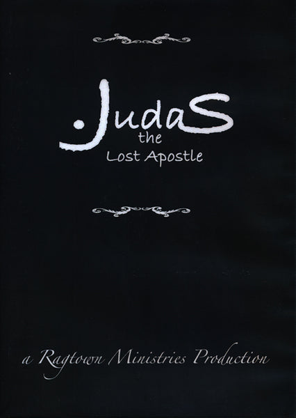 Judas the Lost Apostle DVD by Ragtown Gospel Theatre