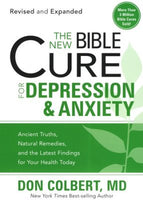 The New Bible Cure for Depression & Anxiety   Don Colbert, MD