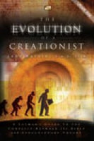 The Evolution of A Creationist by Dr. Jobe Martin
