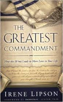 The Greatest Commandment by Irene Lipson