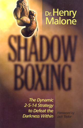 Shadow Boxing   by Dr. Henry Malone