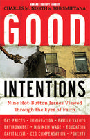 Good Intentions by Charles M. North & Bob Smietana