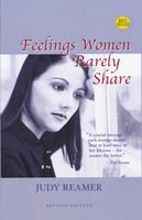 Feelings Women Rarely Share by Judy Reamer