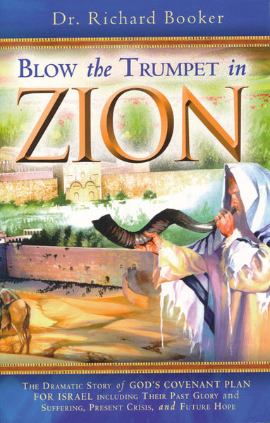 Blow the Trumpet in Zion by Dr. Richard Booker