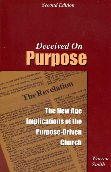 Deceived on Purpose by Warren Smith
