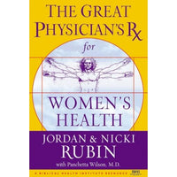 The Great Physician's Rx for Women's Health  by Jordan & Nicki Rubin