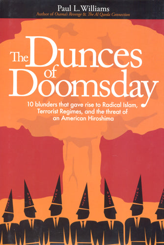 The Dunces of Doomsday by Paul L. Williams