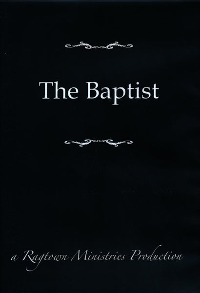The Baptist DVD by Ragtown Gospel Theatre