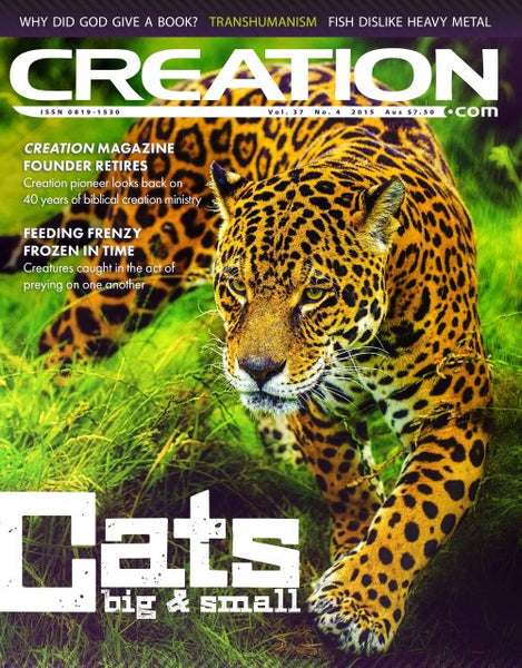 Creation Magazine: CATS big & small (Issue 37:4)