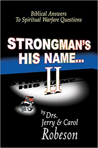 Strongman's His Name II by Drs. Jerry & Carol Robeson
