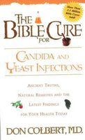 The Bible Cure for Candida & Yeast Infestions   by Don Colbert M.D.***