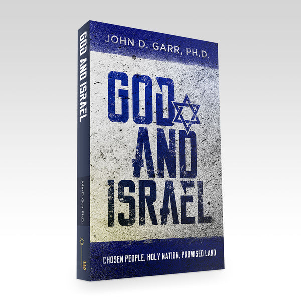 God and Israel: Chosen People, Holy Nation, Promised Land  by John Garr