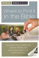 Where to Find It in the Bible by Rose Publishing