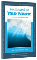 Hallowed Be Your Name by Aaron Eby & Toby Janicki - Book