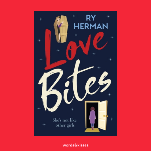 Love Bites by Ry Herman